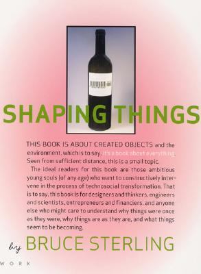 Shaping Things (Mediaworks Pamphlets), Sterling, Bruce