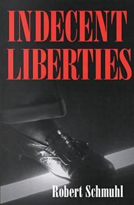 Image for INDECENT LIBERTIES