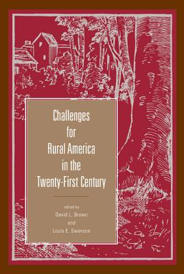 Challenges for Rural America in the Twenty-First Century (Rural Studies), David L. Brown