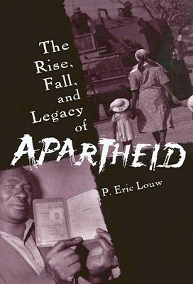 Image for RISE, FALL, AND LEGACY OF APARTHEID, THE