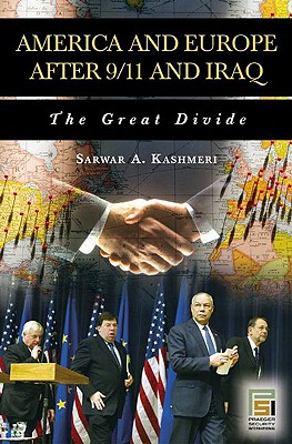 Image for America and Europe After 9/11 and Iraq: The Great Divide