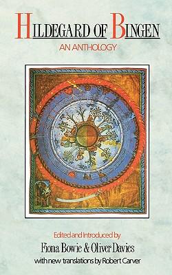 Hildegard of Bingen: An Anthology, Hildegard of Bingen