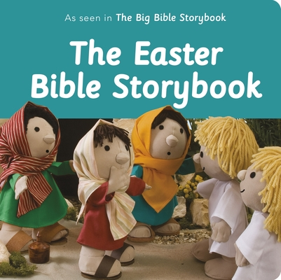 Image for The Easter Bible Storybook: As Seen In The Big Bible Storybook