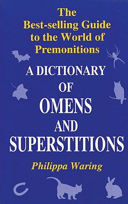 Image for A Dictionary of Omens and Superstitions