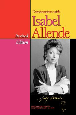 Conversations with Isabel Allende: Revised Edition (Texas Pan American Series)