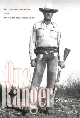 Image for One Ranger: A Memoir (Bridwell Texas History Series) SIGNED FIRST EDITION