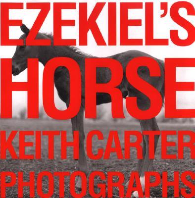 Ezekiel's Horse, Carter, Keith