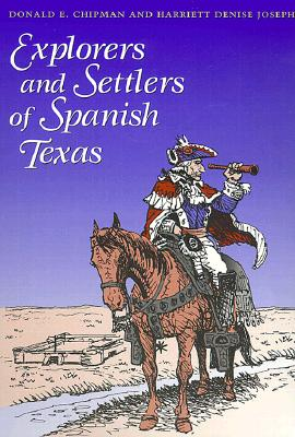 Image for Explorers and Settlers of Spanish Texas