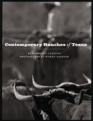 Contemporary Ranches of Texas (M. K. Brown Range Life Series), Lawrence Clayton
