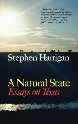 Image for A Natural State: Essays on Texas