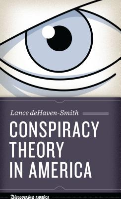 Image for Conspiracy Theory in America (Discovering America)
