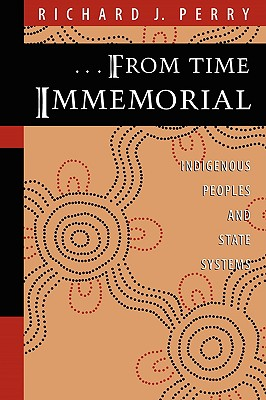 Image for From Time Immemorial : Indigenous Peoples and State Systems