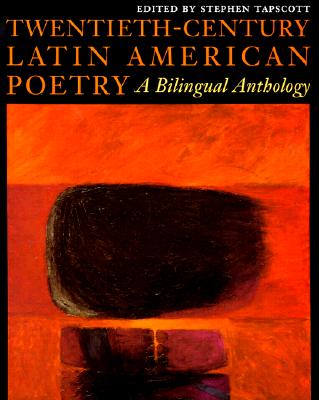 Image for Twentieth-Century Latin American Poetry: A Bilingual Anthology (Texas Pan American Series) (English and Spanish Edition)