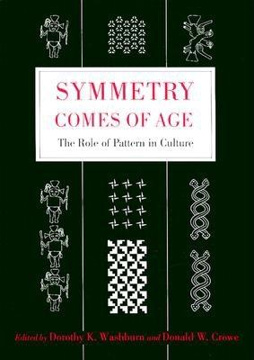 Image for Symmetry Comes of Age: The Role of Pattern in Culture