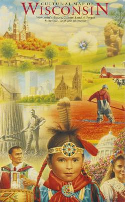 Image for Cultural Map of Wisconsin: A Cartographic Portrait of the State