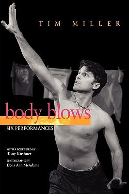 Image for Body Blows: Six Performances (Living Out: Gay and Lesbian Autobiographies)