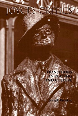 Image for Joyce's Critics: Transitions in Reading and Culture