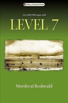 Level 7 (Library of American Fiction), Roshwald, Mordecai