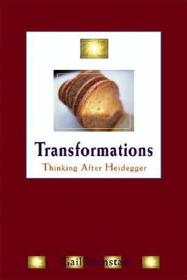 Image for Transformations: Thinking after Heidegger (New Studies Phenomenology/Hermeneutics)