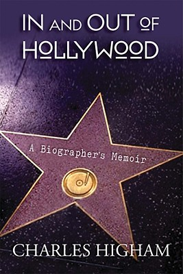 Image for IN AND OUT OF HOLLYWOOD A BIOGRAPHER'S MEMOIR