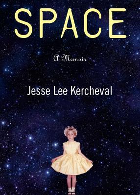 Image for Space: A Memoir