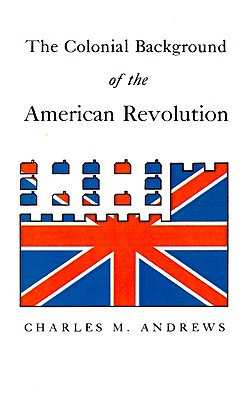 Image for The Colonial Background of the American Revolution
