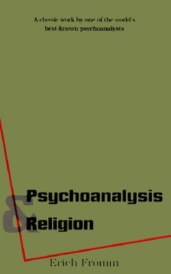 Image for Psychoanalysis and Religion (The Terry Lectures Series)