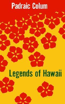 Legends of Hawaii, Colum, Padraic