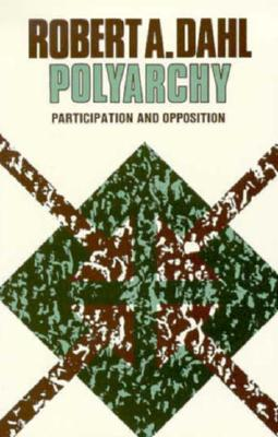 Image for Polyarchy: Participation and Opposition