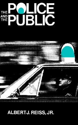Image for The Police and the Public (The Terry Lectures Series)