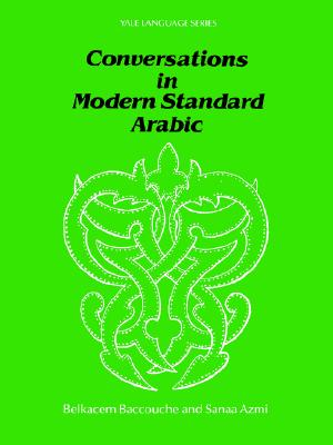 Image for Conversations in Modern Standard Arabic (Yale Language Series)