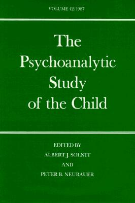 Image for The Psychoanalytic Study of the Child: Volume 42 (The Psychoanalytic Study of the Child Series)