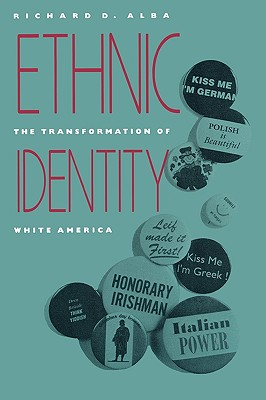 Image for Ethnic Identity: The Transformation of White America