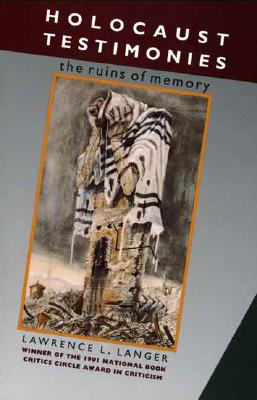 Image for HOLOCAUST TESTIMONIES RUINS OF MEMORY