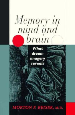 Image for Memory in Mind and Brain: What Dream Imagery Reveals