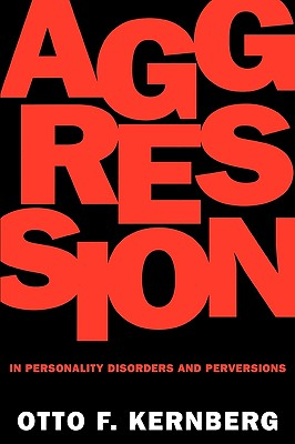 Image for Aggression in Personality Disorders and Perversions