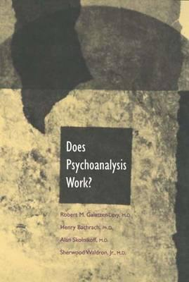 Image for Does Psychoanalysis Work?