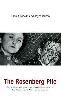 The Rosenberg File: Second Edition, Radosh, Ronald; Milton, Joyce