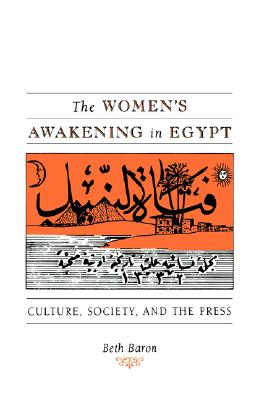 Image for The Women's Awakening in Egypt: Culture, Society, and the Press