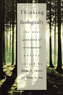 Image for Thinking Ecologically: The Next Generation of Environmental Policy (Yale Fastback Series)