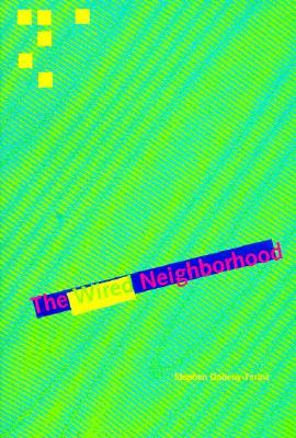 Image for The Wired Neighborhood