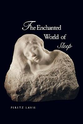 Image for The Enchanted World of Sleep