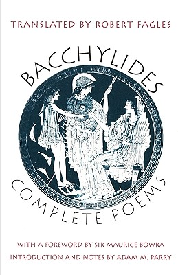 Complete Poems, Bacchylides