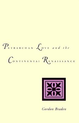 Image for Petrarchan Love and the Continental Renaissance