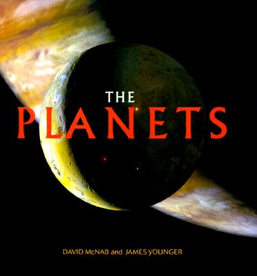 The Planets, McNab, David;Younger, James