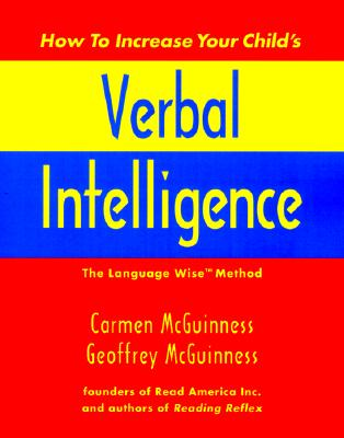 Image for How to Increase Your Child's Verbal Intelligence: The Groundbreaking Language Wise Method