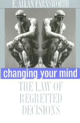 Image for Changing Your Mind: The Law of Regretted Decisions