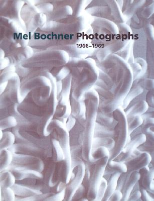 Mel Bochner Photographs, 1966-1969, Rothkopf, Scott