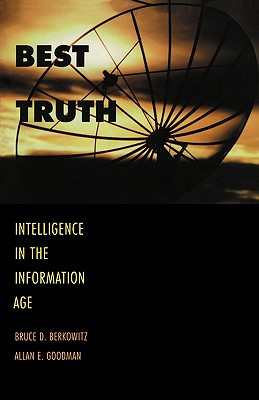 Image for Best Truth: Intelligence in the Information Age