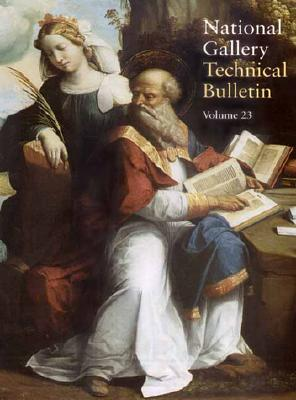 Image for National Gallery Technical Bulletin: Volume 23, 2002 (National Gallery Technical Bulletins)